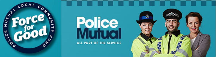 Police Mutual All Part of the Service and Force for Good